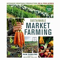 Sustainable Market Farming by Pam Dawling